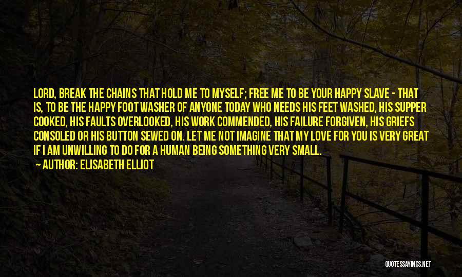 Love Needs Quotes By Elisabeth Elliot