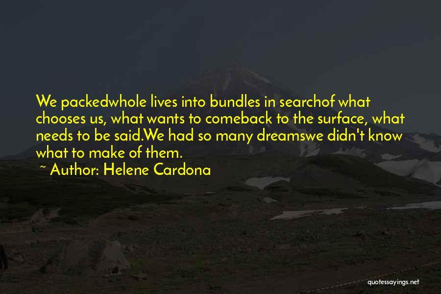 Love Needs Quotes By Helene Cardona