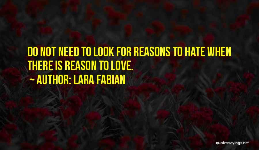 Love Needs Quotes By Lara Fabian