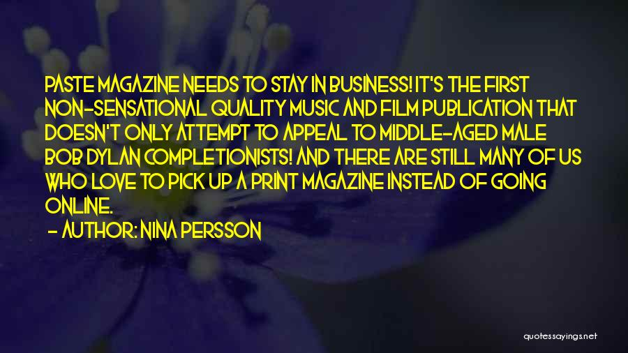 Love Needs Quotes By Nina Persson