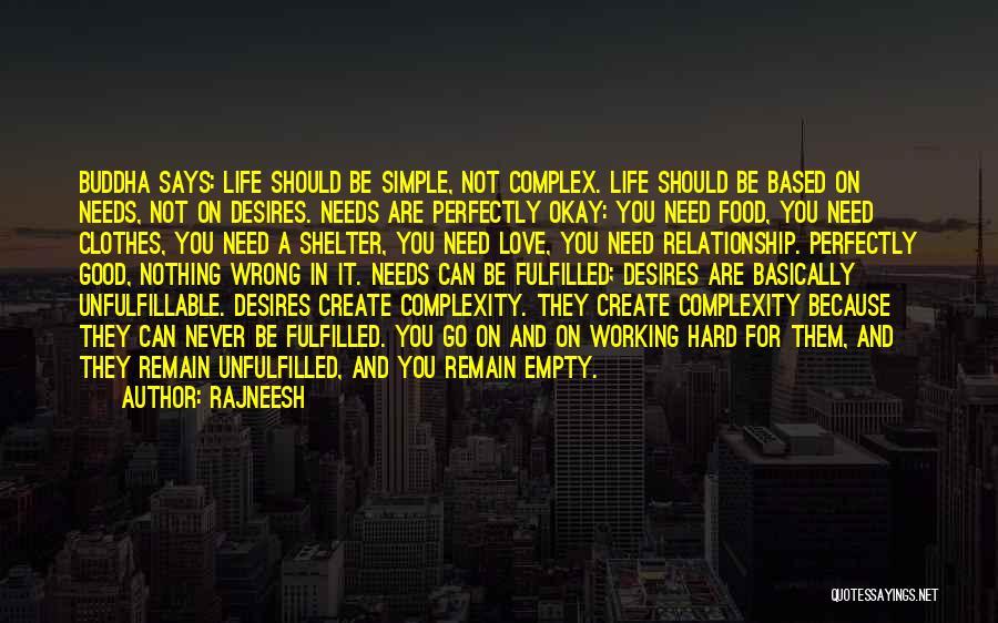 Love Needs Quotes By Rajneesh
