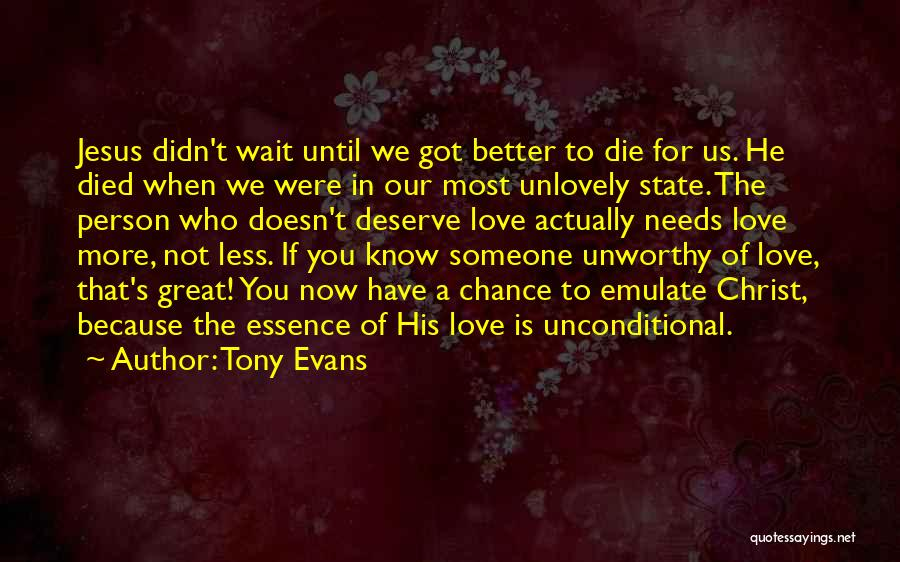 Love Needs Quotes By Tony Evans