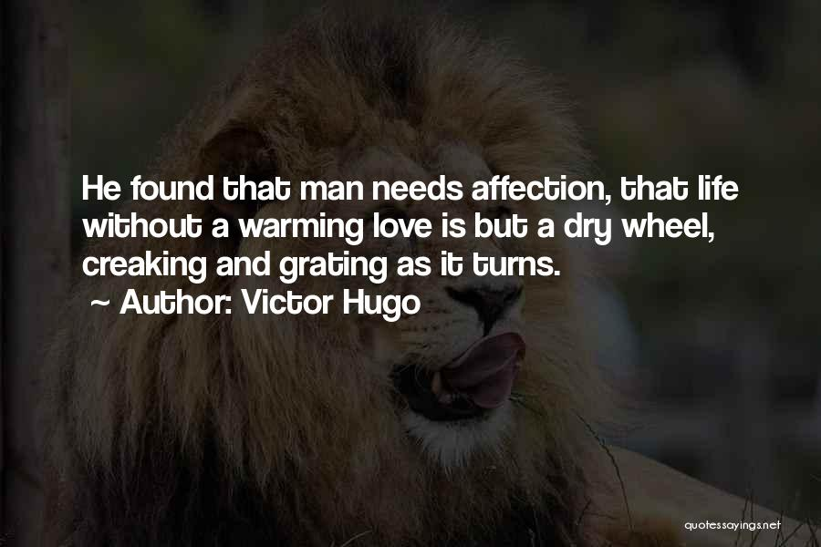 Love Needs Quotes By Victor Hugo