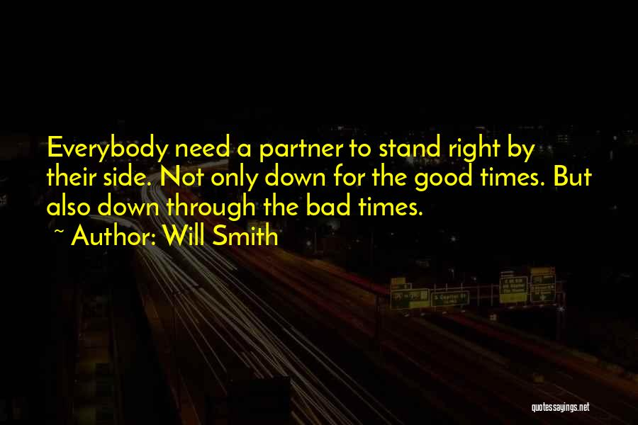 Love Needs Quotes By Will Smith