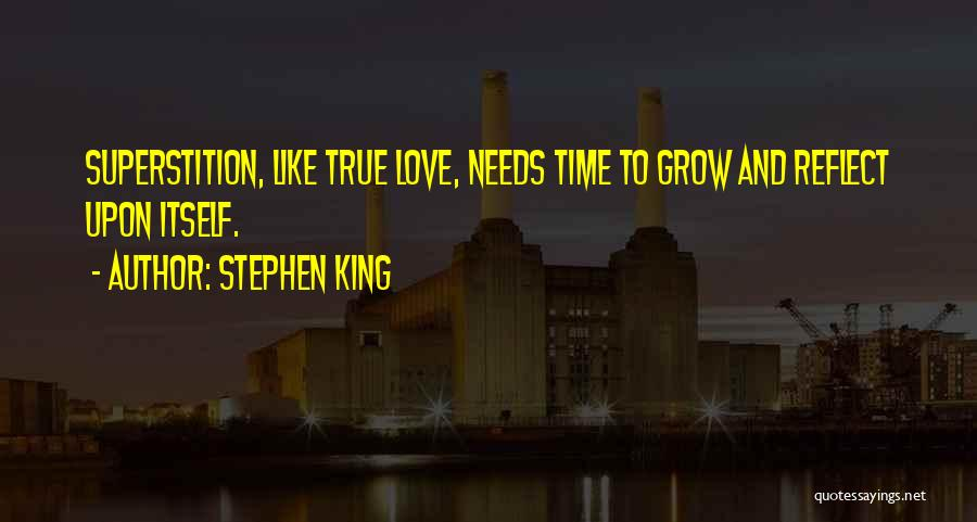 Love Needs Time To Grow Quotes By Stephen King
