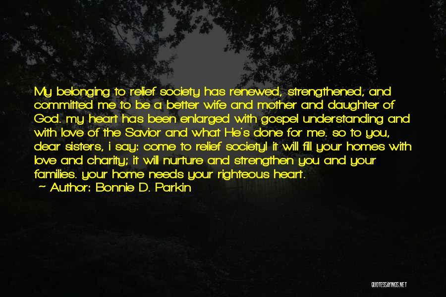 Love Needs Understanding Quotes By Bonnie D. Parkin