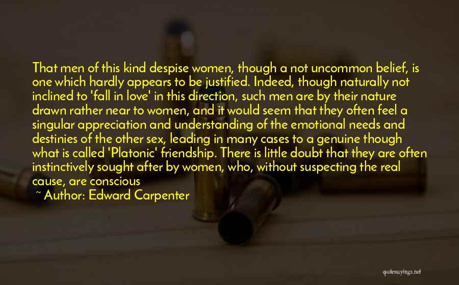 Love Needs Understanding Quotes By Edward Carpenter