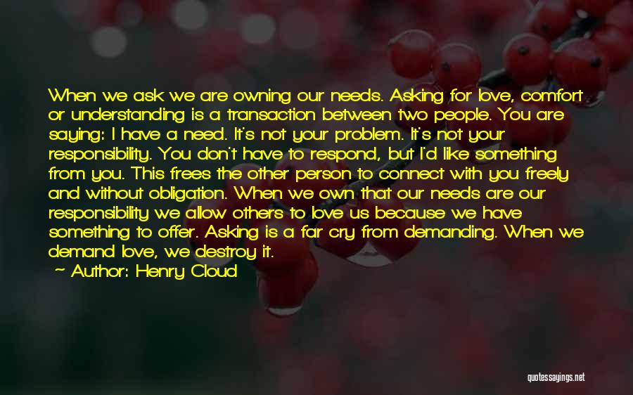 Love Needs Understanding Quotes By Henry Cloud