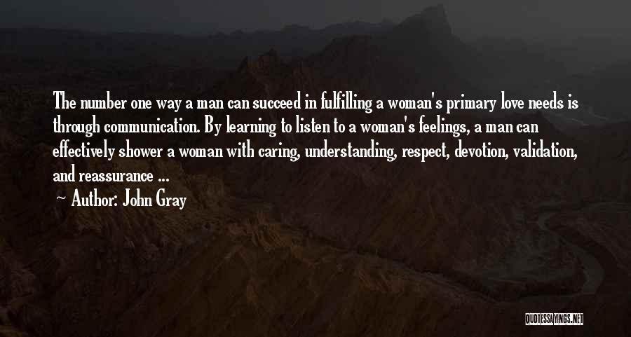 Love Needs Understanding Quotes By John Gray