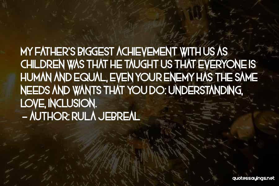 Love Needs Understanding Quotes By Rula Jebreal