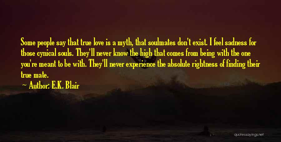 Love Never Exist Quotes By E.K. Blair