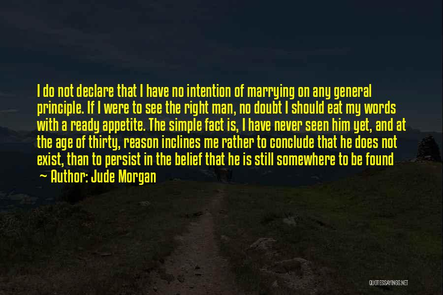 Love Never Exist Quotes By Jude Morgan