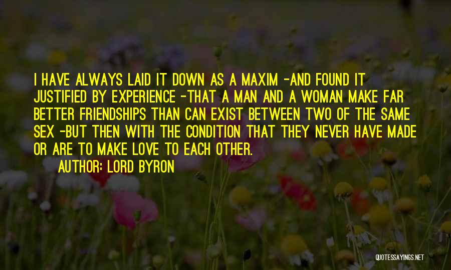 Love Never Exist Quotes By Lord Byron
