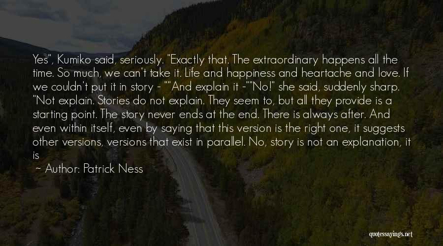 Love Never Exist Quotes By Patrick Ness