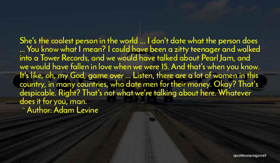Love Not A Game Quotes By Adam Levine