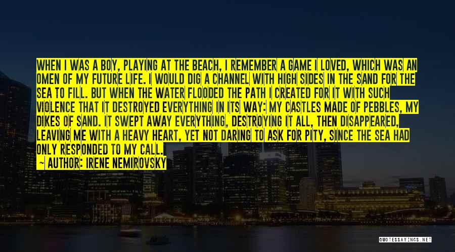 Love Not A Game Quotes By Irene Nemirovsky