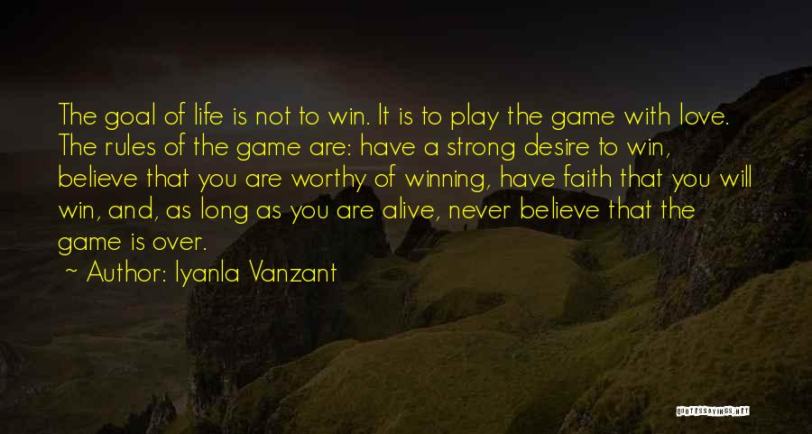 Love Not A Game Quotes By Iyanla Vanzant
