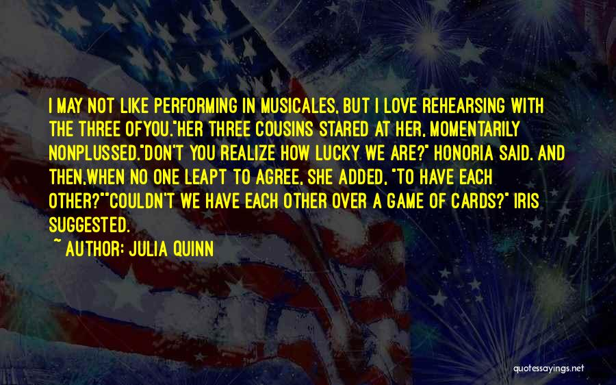 Love Not A Game Quotes By Julia Quinn