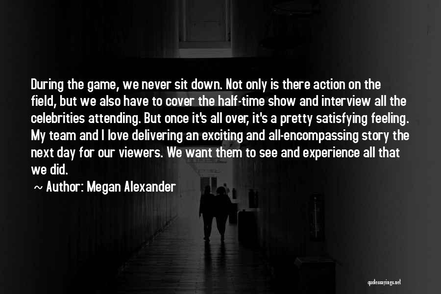 Love Not A Game Quotes By Megan Alexander