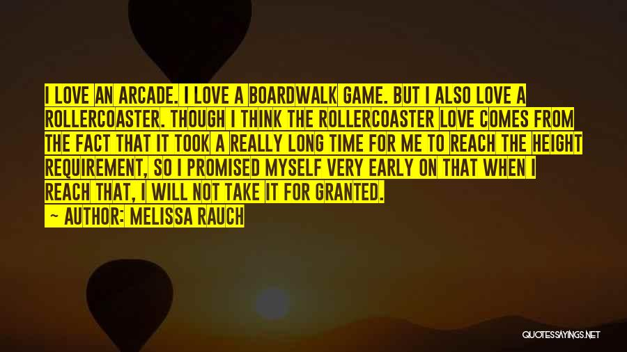 Love Not A Game Quotes By Melissa Rauch