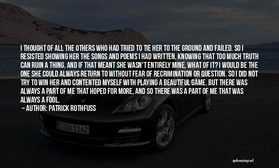 Love Not A Game Quotes By Patrick Rothfuss