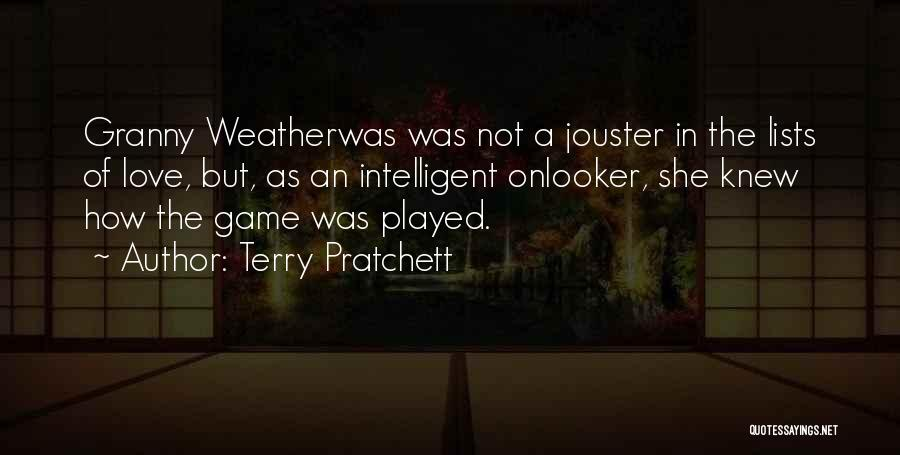 Love Not A Game Quotes By Terry Pratchett