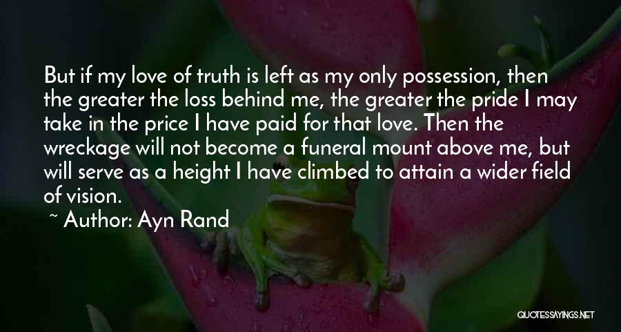 Love Not For Me Quotes By Ayn Rand