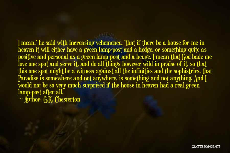 Love Not For Me Quotes By G.K. Chesterton