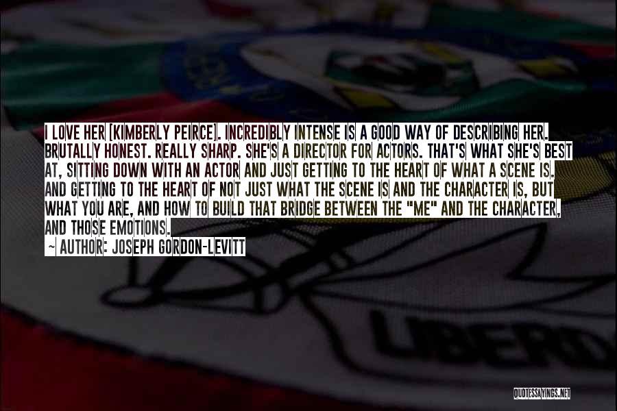 Love Not For Me Quotes By Joseph Gordon-Levitt