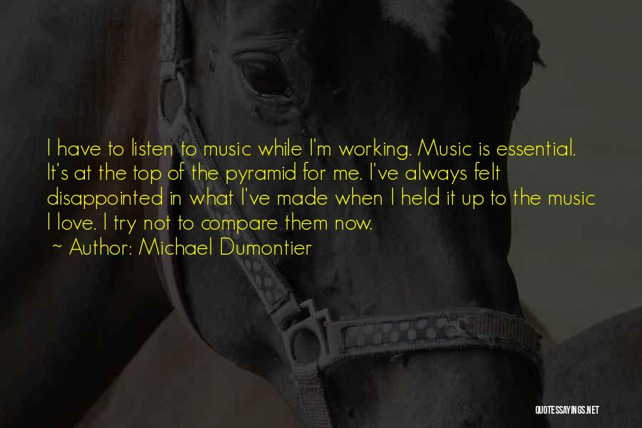 Love Not For Me Quotes By Michael Dumontier