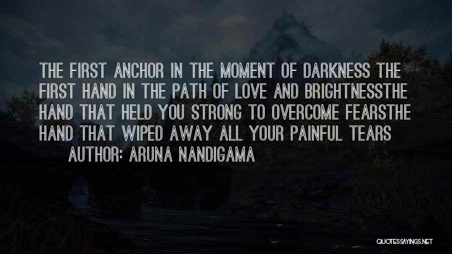 Love Of Your Mother Quotes By Aruna Nandigama