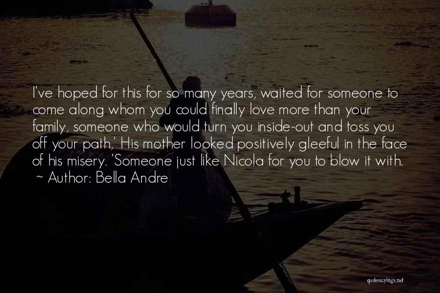 Love Of Your Mother Quotes By Bella Andre
