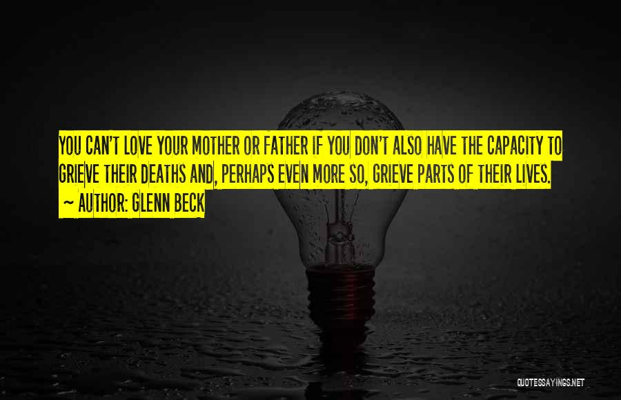 Love Of Your Mother Quotes By Glenn Beck
