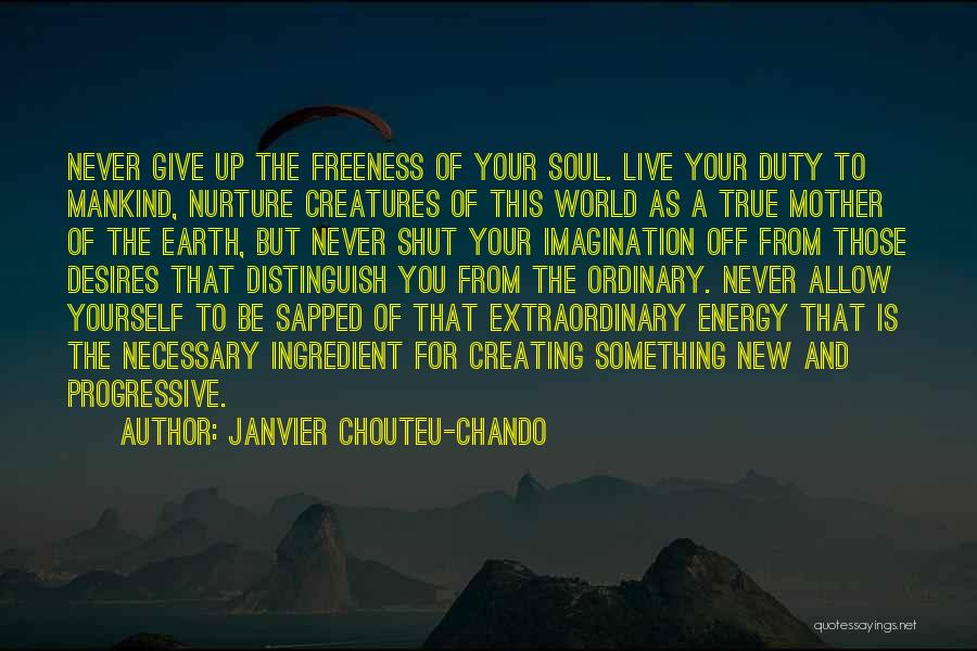 Love Of Your Mother Quotes By Janvier Chouteu-Chando