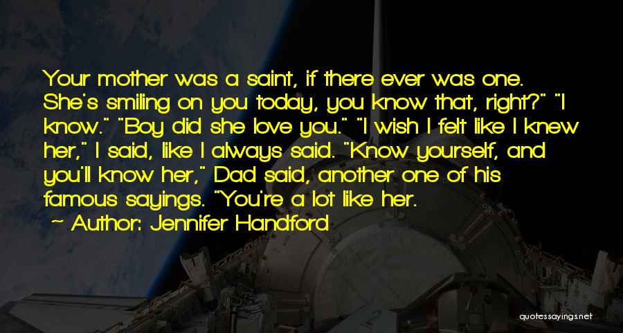 Love Of Your Mother Quotes By Jennifer Handford