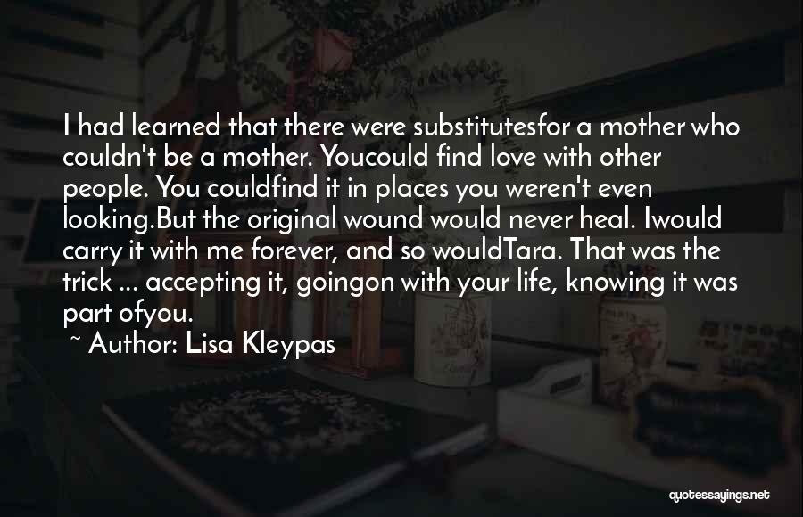 Love Of Your Mother Quotes By Lisa Kleypas