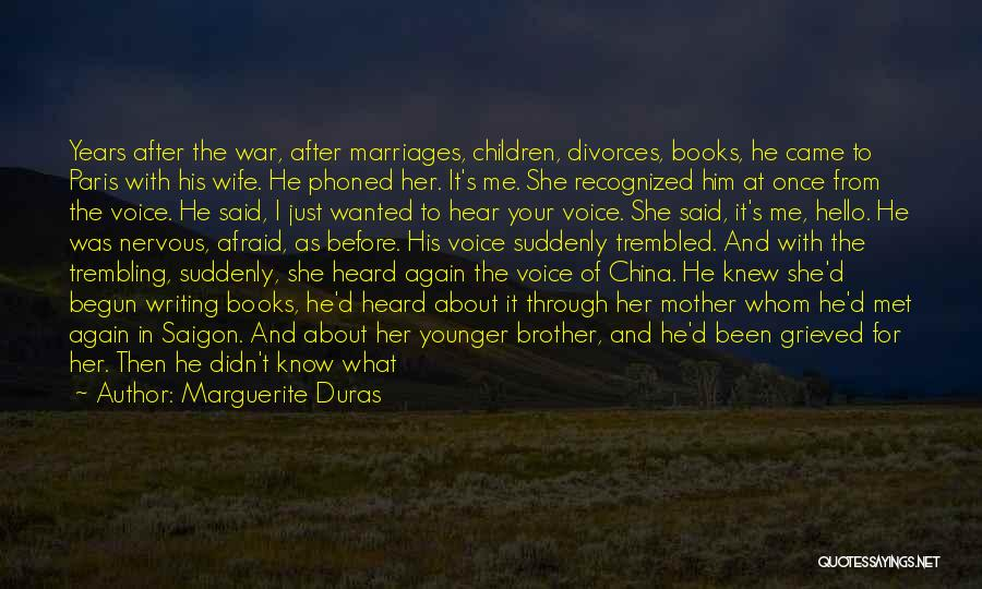 Love Of Your Mother Quotes By Marguerite Duras