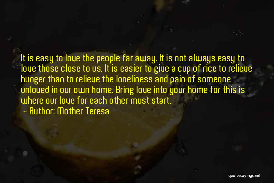Love Of Your Mother Quotes By Mother Teresa