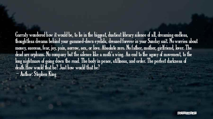 Love Of Your Mother Quotes By Stephen King