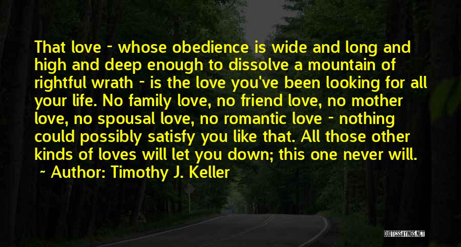 Love Of Your Mother Quotes By Timothy J. Keller