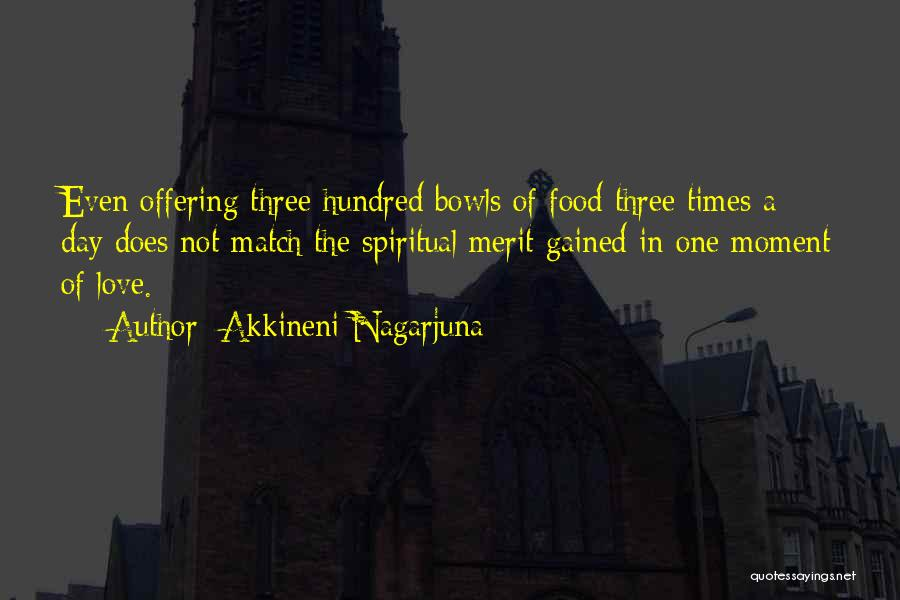 Love Offering Quotes By Akkineni Nagarjuna