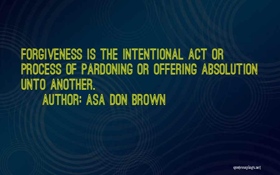 Love Offering Quotes By Asa Don Brown