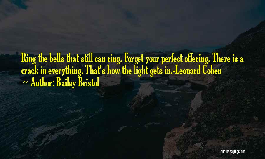 Love Offering Quotes By Bailey Bristol