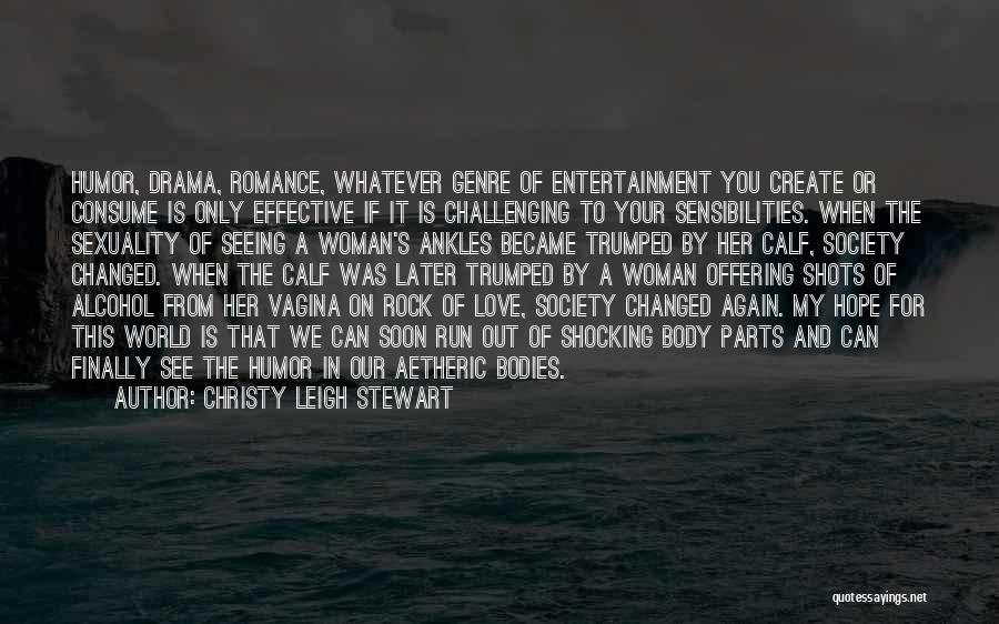 Love Offering Quotes By Christy Leigh Stewart
