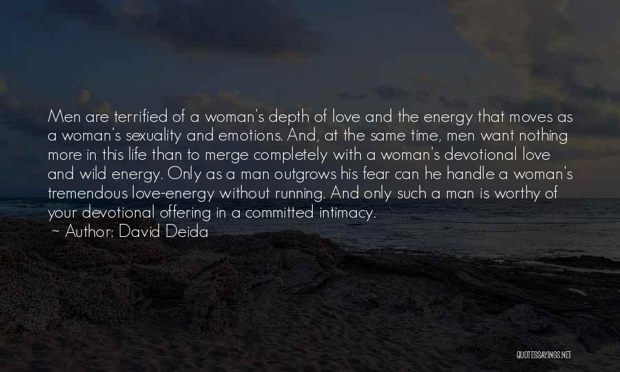 Love Offering Quotes By David Deida
