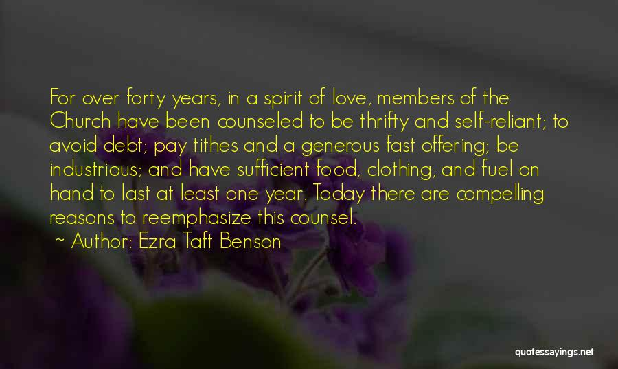 Love Offering Quotes By Ezra Taft Benson