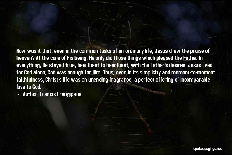 Love Offering Quotes By Francis Frangipane