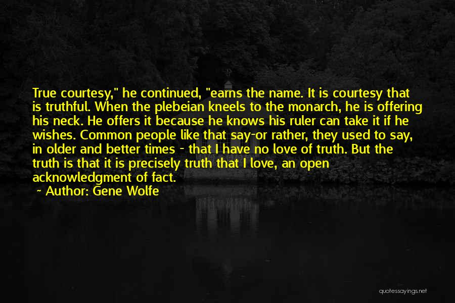 Love Offering Quotes By Gene Wolfe