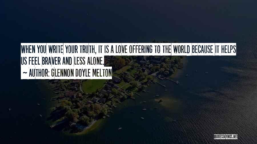 Love Offering Quotes By Glennon Doyle Melton