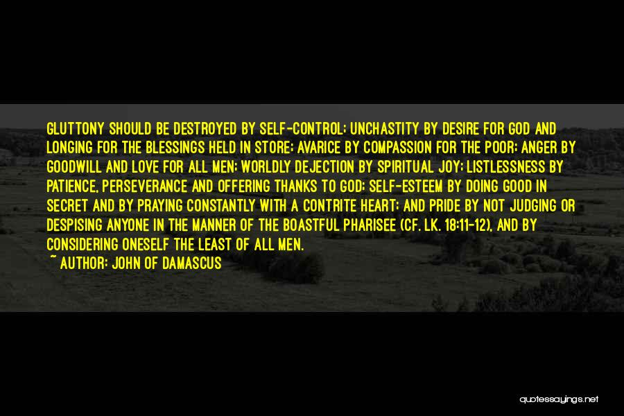 Love Offering Quotes By John Of Damascus